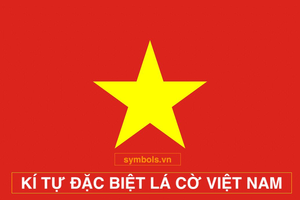 Kí tự đặc biệt lá cờ việt nam