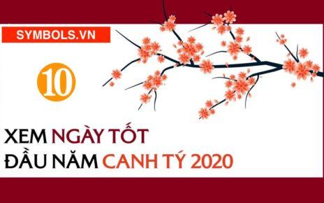 XEM NGÀY TỐT ĐẦU NĂM 2020