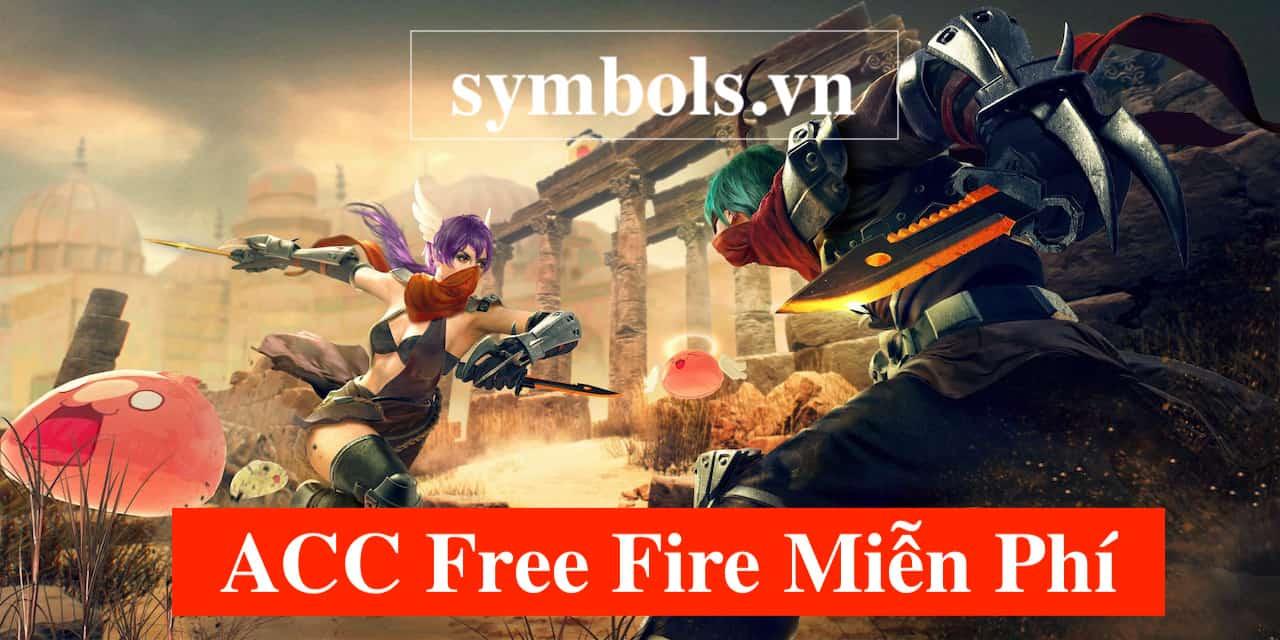 ACC Free Fire Miễn Phí