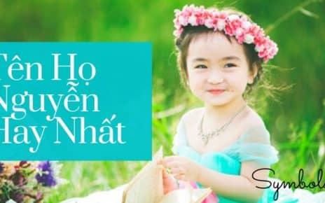 Tên Họ Nguyễn Hay Nhất