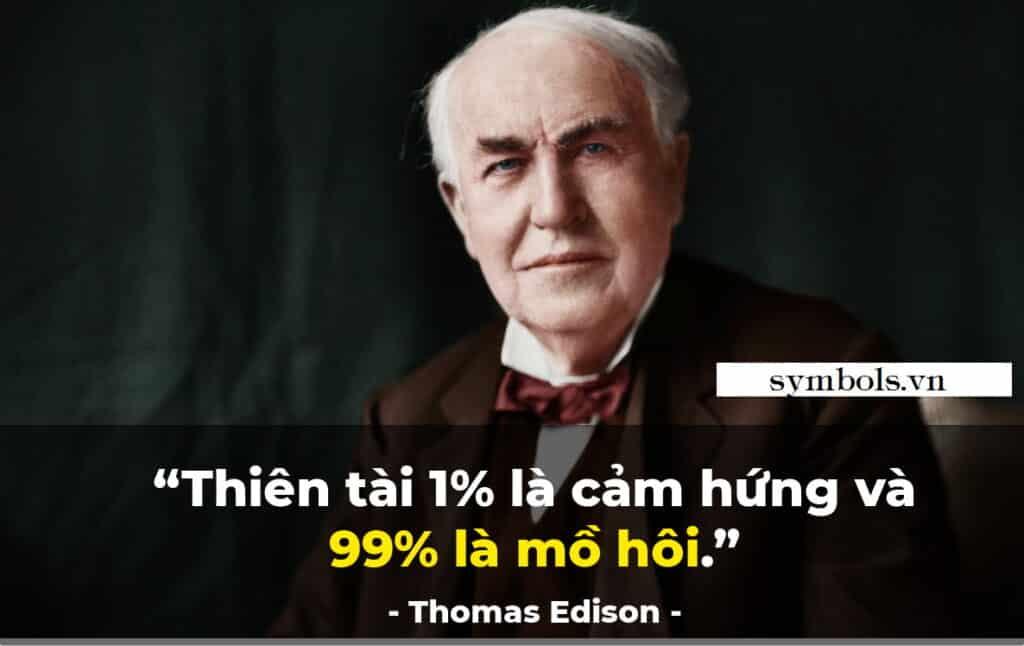 Câu nói truyền cảm hứng của Thomas Edison