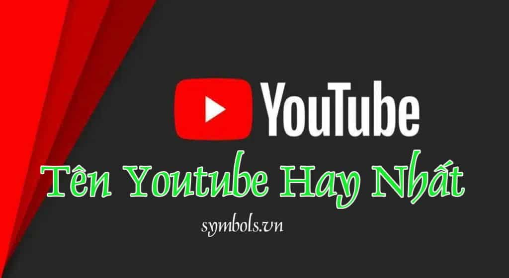 Khám phá 1001 tên youtube hay