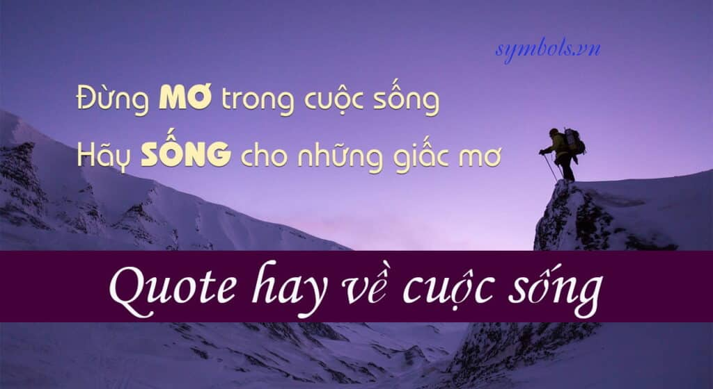 Quote hay về cuộc sống