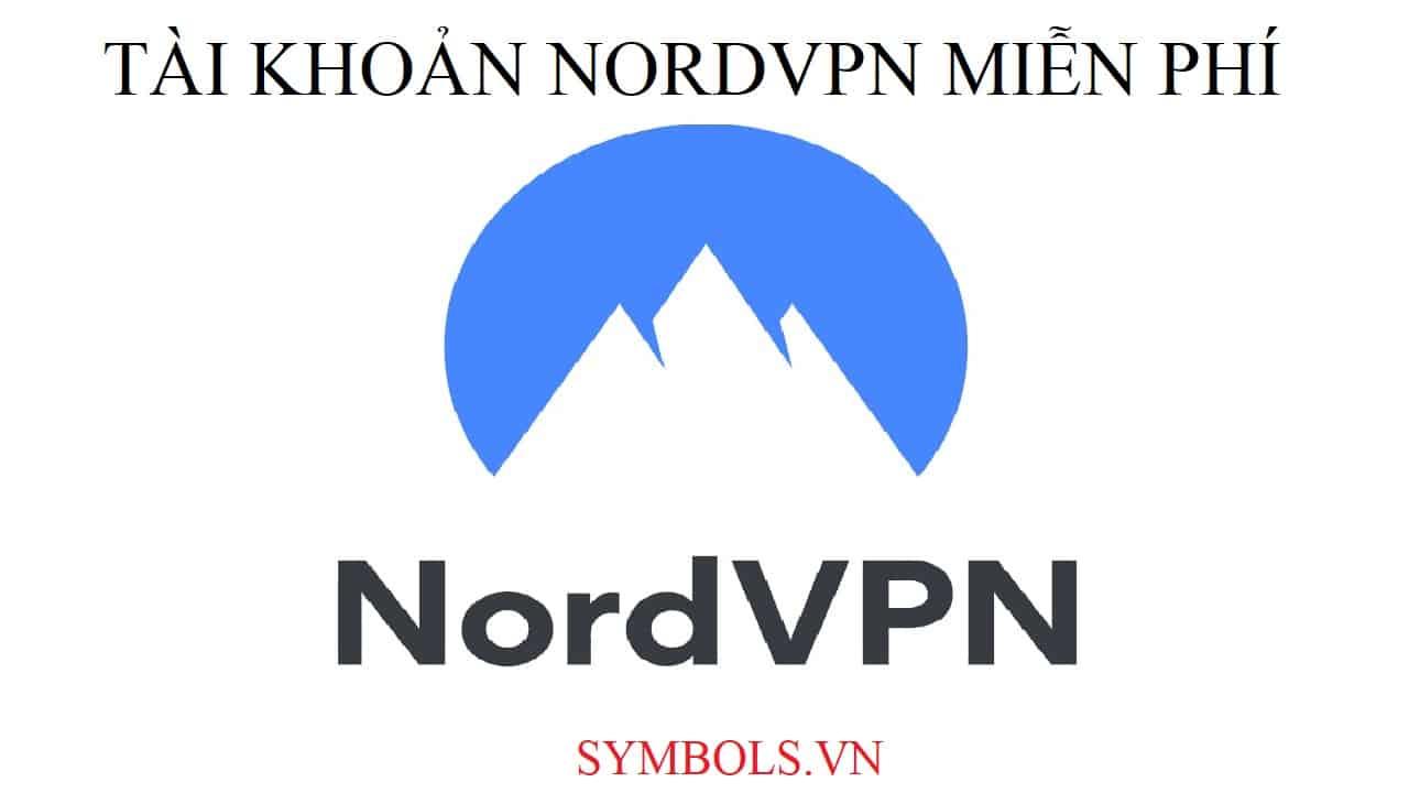 Tài Khoản Nordvpn Miễn Phí