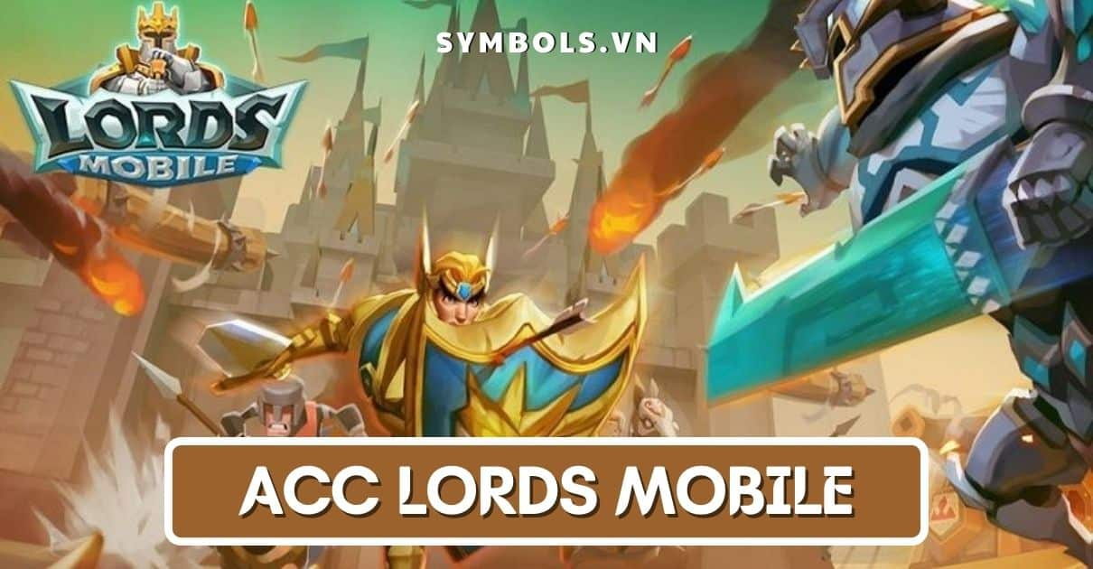 Acc Lords Mobile